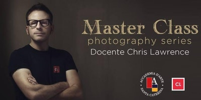 Master Class Photography Series con Chris Lawrence
