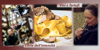 Vini e Tartufi - L'Arte dell'Intensità