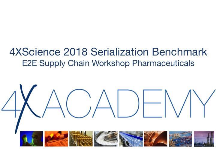 4XScience 2018 E2E Supply Chain Serialization Benchmark Workshop