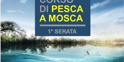 35° CORSO DI PESCA A MOSCA