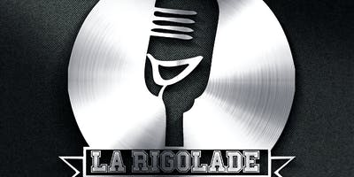 LA RIGOLADE! Comedy Club