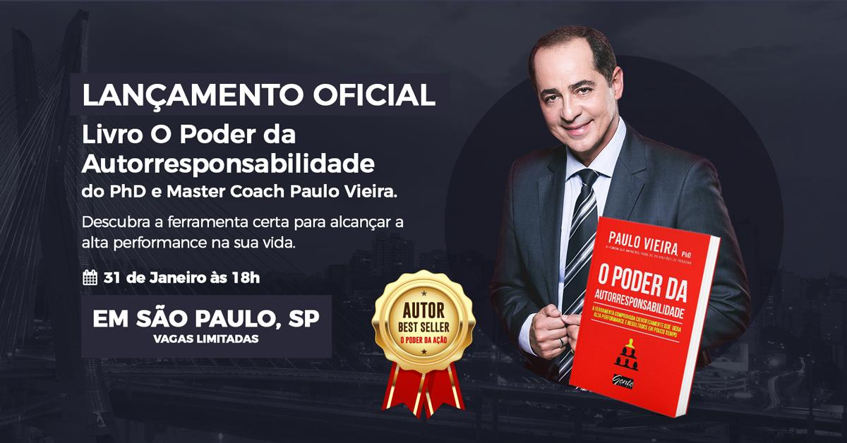 [SÃO PAULO/SP] Palestra de Lançamento do Livro O Poder da Autorresponsabilidade com Paulo Vieira