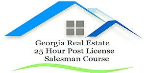 "2018 - 25 Hour Post License - ""Georgia Real Estate..."