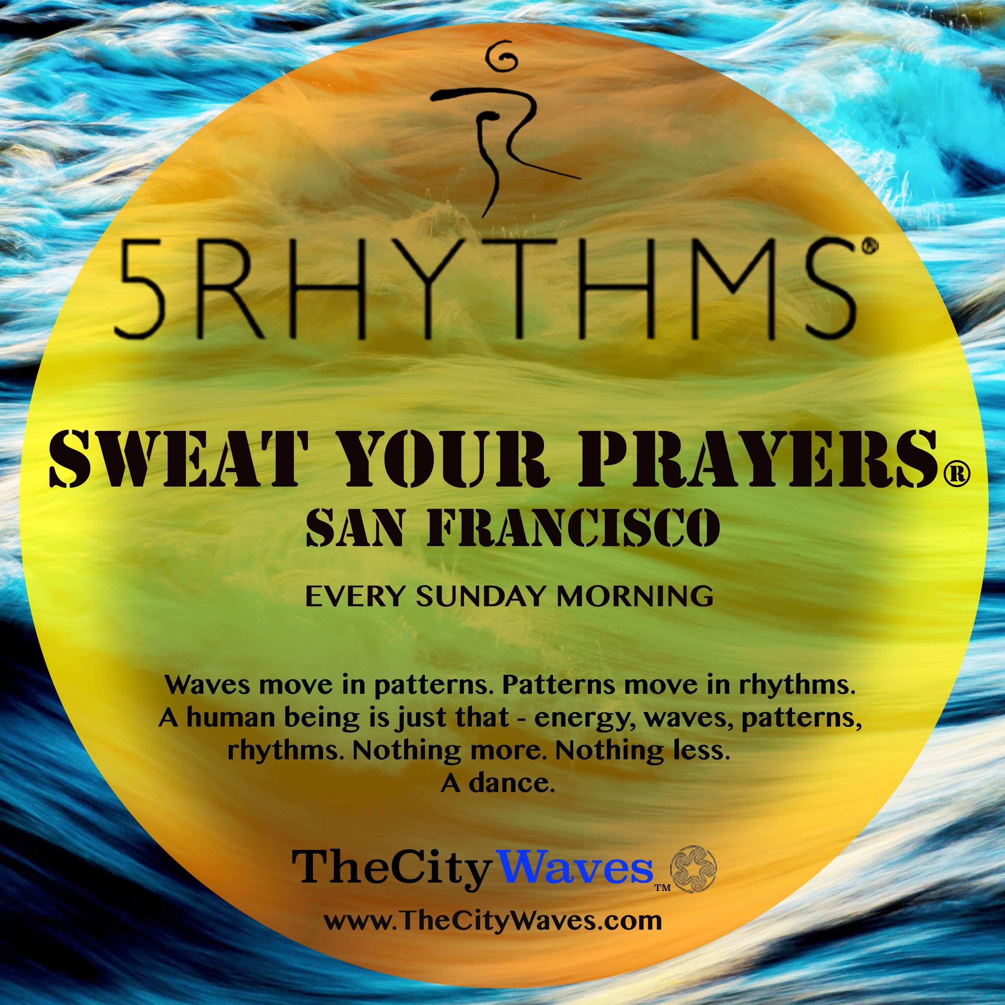 Sweat Your Prayers San Francisco at Abada-Capoeira San