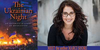 "Marci Shore presents ""The Ukrainian Night: An Intimate History of Revolution"""