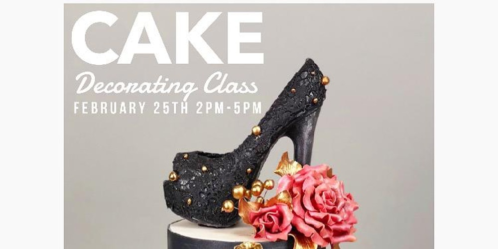 Cake Decorating Class Tickets, Sun, Feb 25, 2018 at 2:00 PM ...