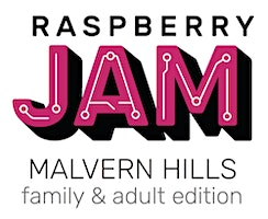 Malvern Raspberry Pi Jam (Family & ***** Edition)