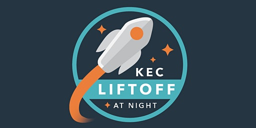 KEC LiftOff at Night