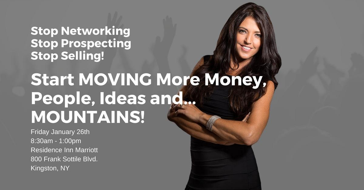 Start MOVING More Money, People, Ideas and...