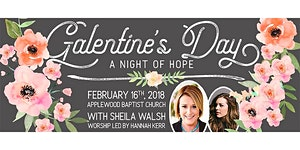 Galentine's Day - A Night of Hope Featuring Sheila...