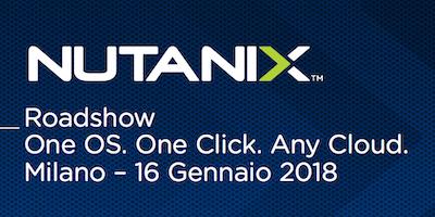 Nutanix Roadshow - Milano 16 Gennaio 2018