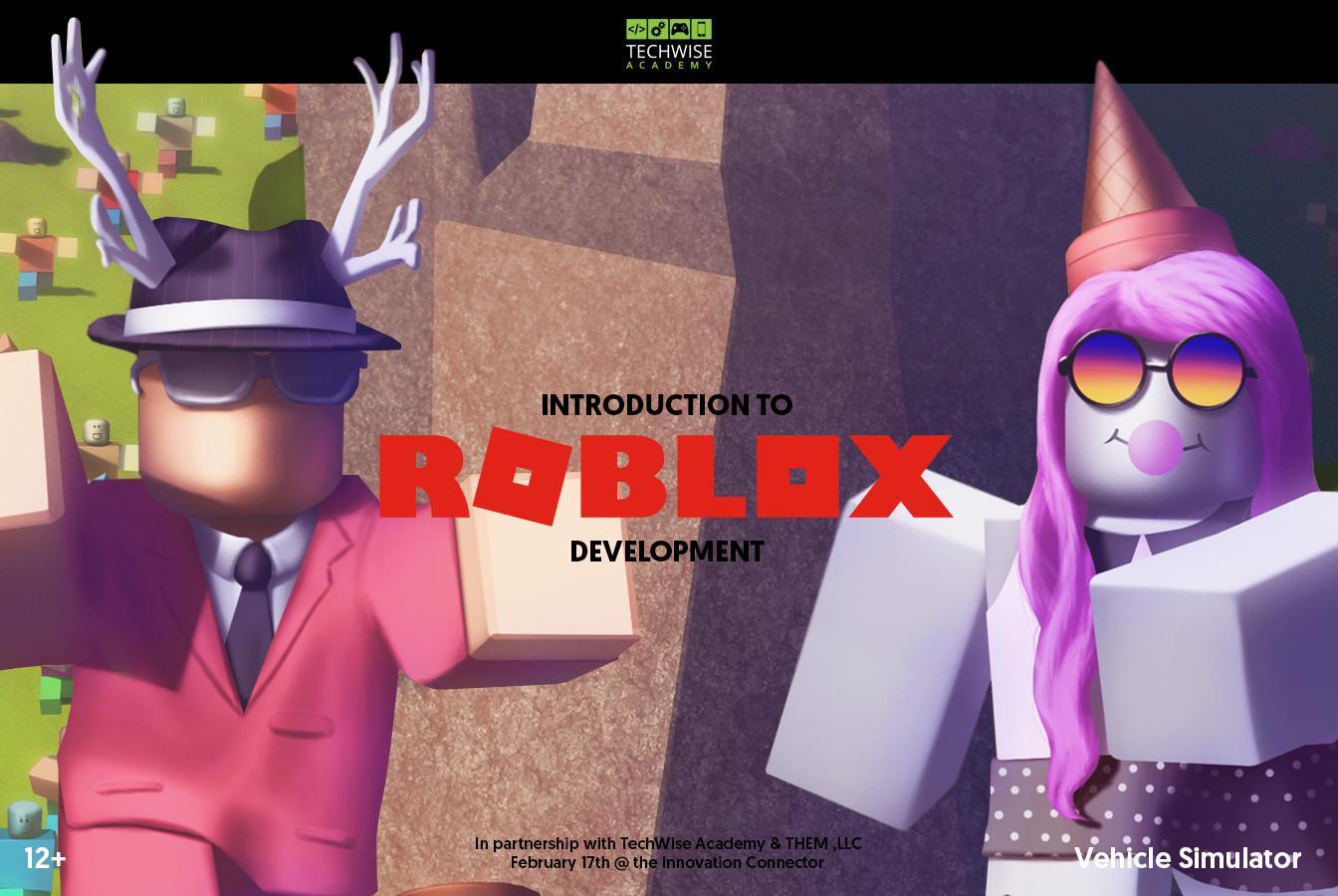 Intro To Roblox Development 17 Feb 2018