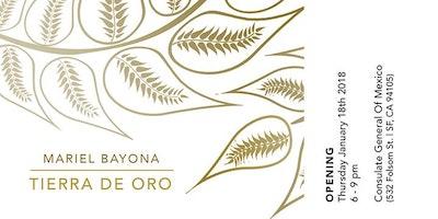 MARIEL BAYONA - TIERRA DE ORO - OPENING