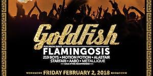 Goldfest 2018: GOLDFISH + FLAMINGOSIS at 1015 FOLSOM