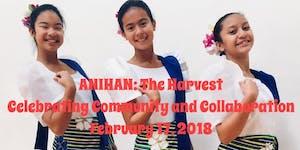 ACPA & KARIKTAN Presents ANIHAN: The Harvest