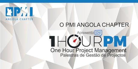 1 Hour PM : Gestão de Projectos como Suporte para o Desenvolvimento da Indústria Farmacêutica  em Angola + O PMO-Papel e Contributos para o Desenvolvimento das Organizações ingressos
