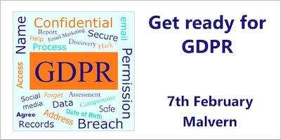 Get ready for GDPR - Malvern, Worcester Feb 7