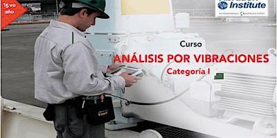 "Curso Vibraciones Categoria I  -  ""Certificacion Instituto de Vibraciones"" Panama"