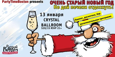 Russian Old New Years Eve Party at Crystal Ballroom with PartyTime Boston