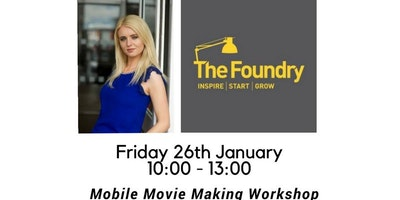 The Foundry presents: Mobile Movie Making Workshop