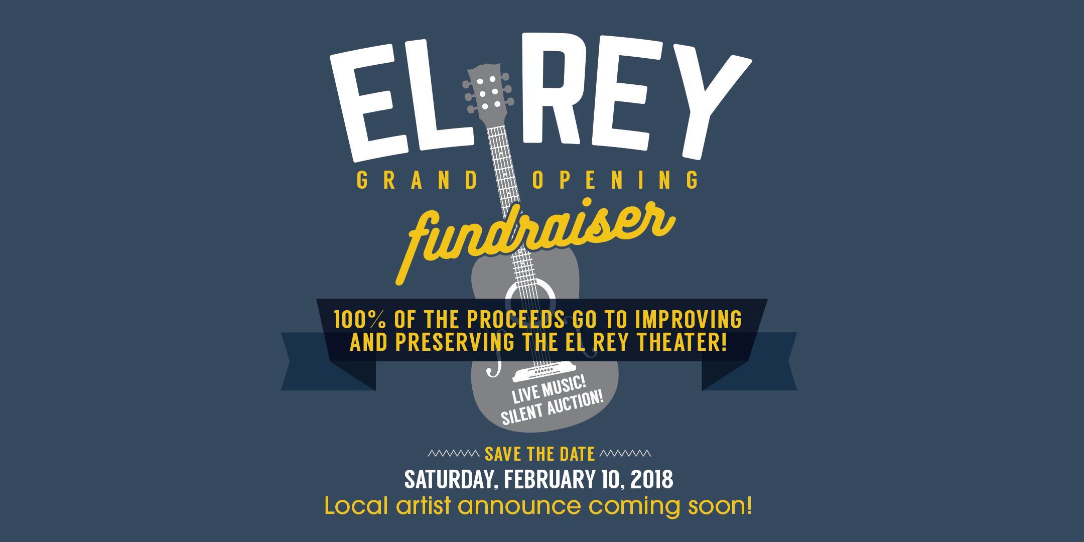 El Rey Grand Opening Fundraiser