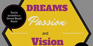 Dreams, Passion and Vision