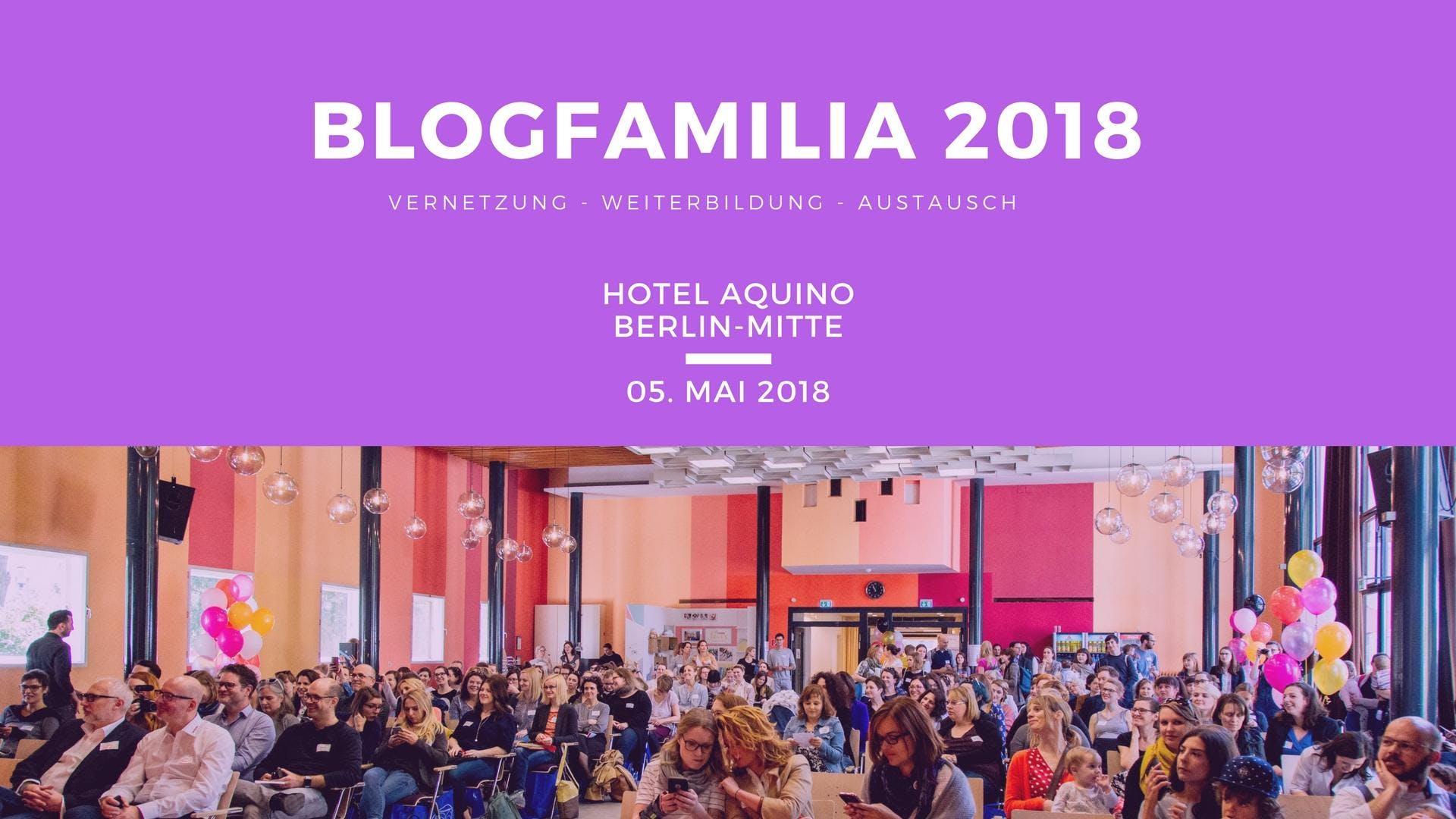 Blogfamilia 2018 - Jahreskonferenz #Blogfamil