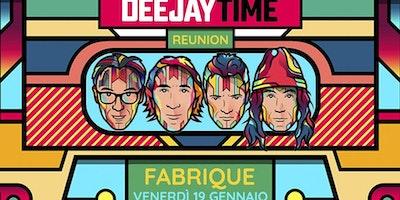 Fabrique Milano - Venerdi 19 Gennaio 2018 - Deejay Time Reunion - Albertino + Molella + Fargetta + Giorgio Prezioso - Info e Prevendite al 338-7338905