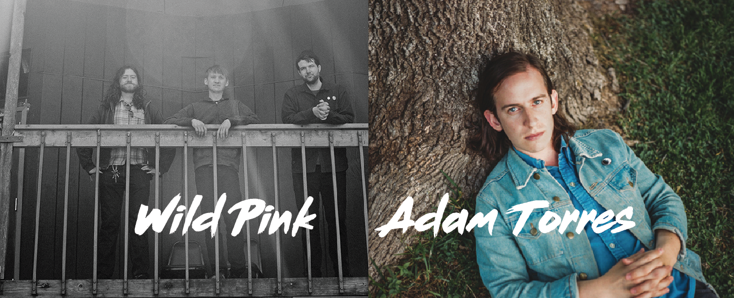 Adam Torres and Wild Pink, with Speaking Suns