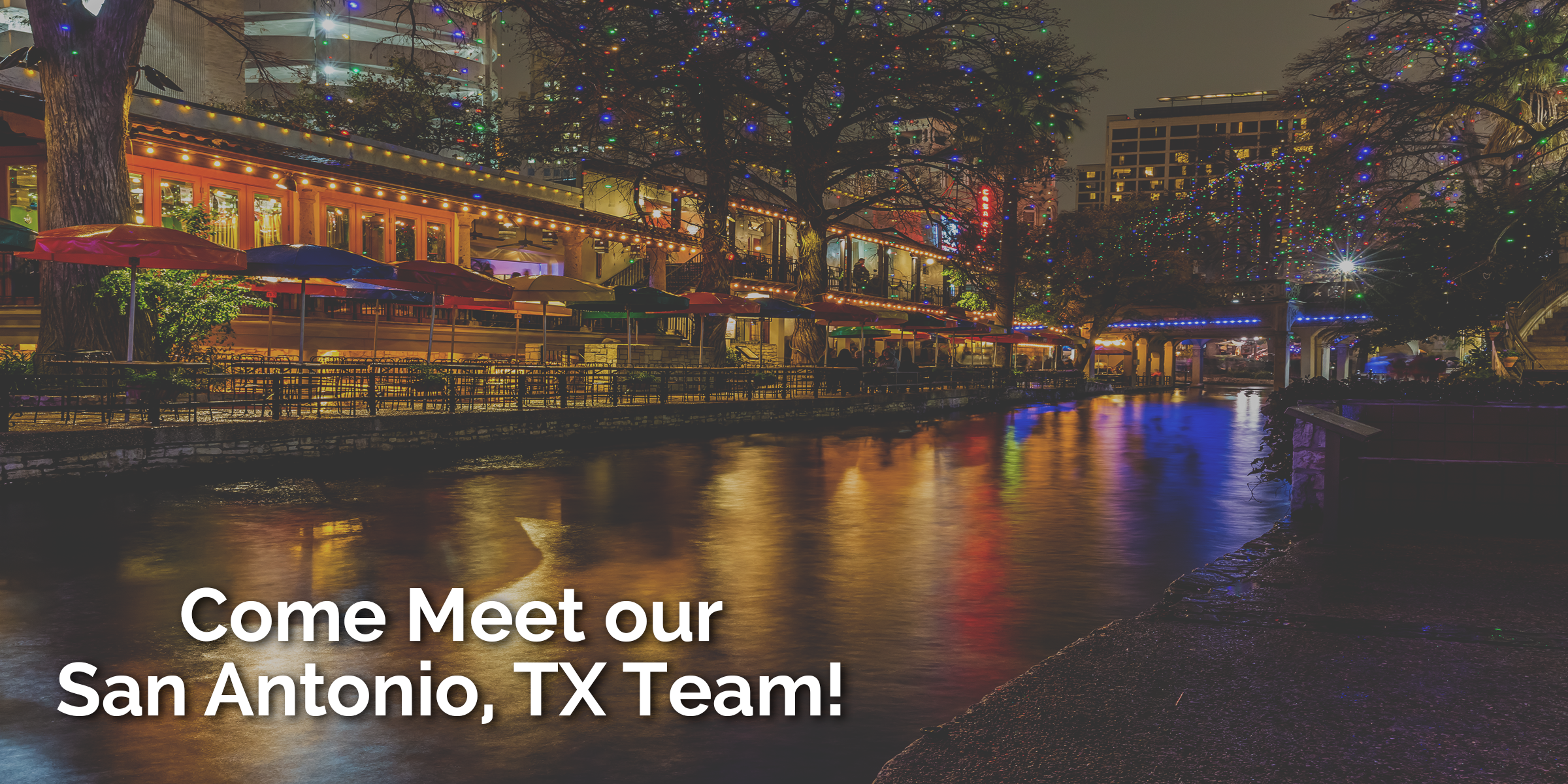 Meet our San Antonio, TX Team!