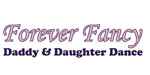 2018 Forever Fancy Daddy & Daughter Dance- SANFORD,...