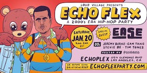 Echo Flex. A 2000s Era Hip Hop Party.