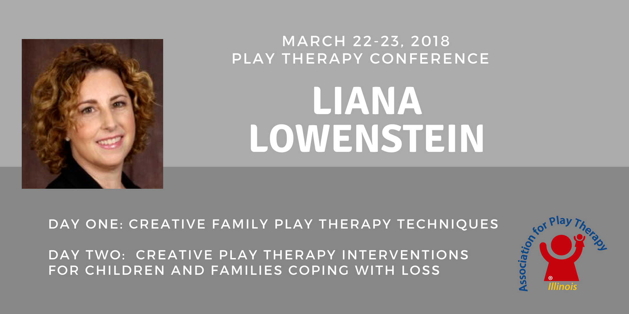 2018 ILAPT 2-Day Conference with Liana Lowens