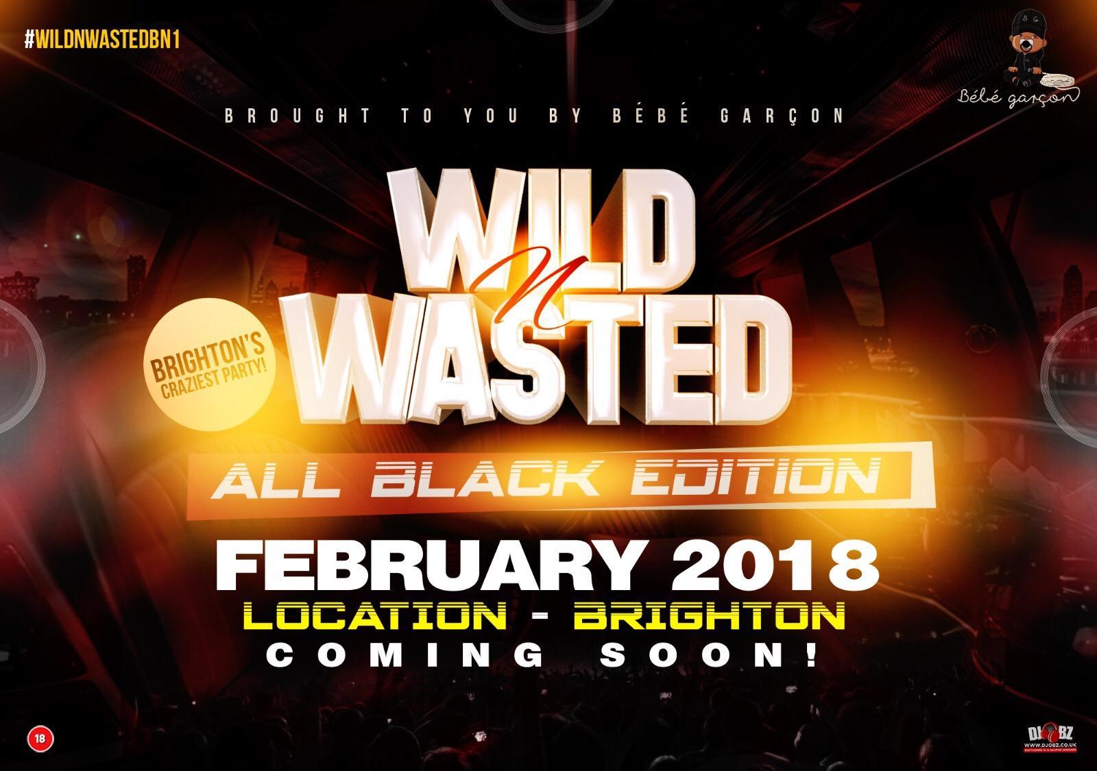 #Wild'N'WastedBN1 All Black Edition