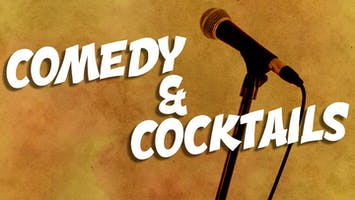 """Comedy & Cocktails"""