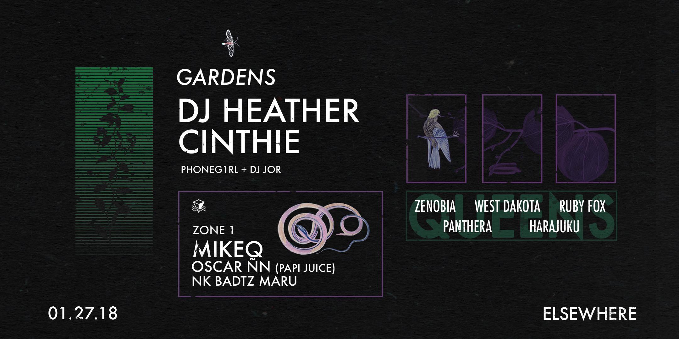 Gardens presents: DJ Heather, Cinthie, MikeQ + more