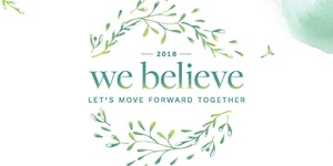We Believe: Let's Move Forward Together