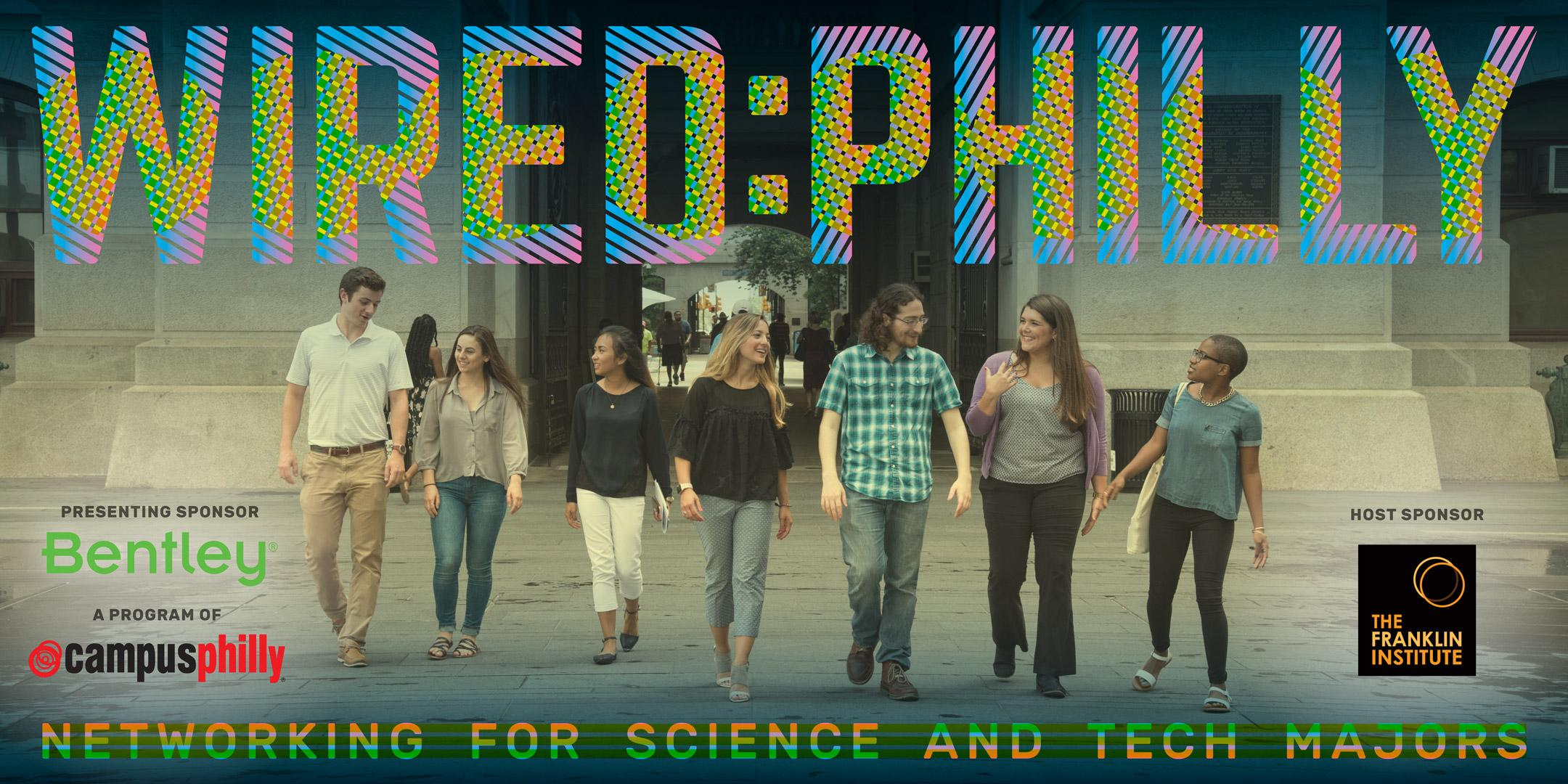 Wired Philly: Networking with Science and Tech - 15 FEB 2018