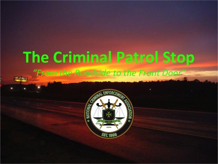 2018 Criminal Patrol Stop Workshop - San Antonio, TX