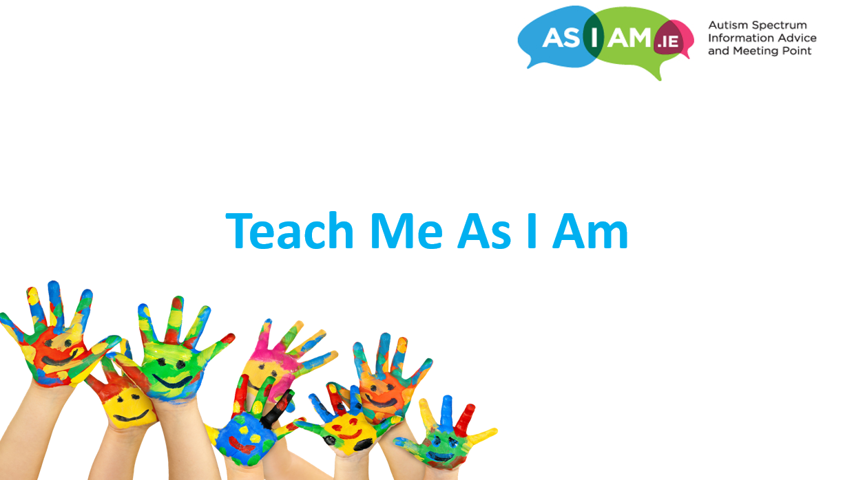 WESTMEATH Early Years Autism Training - Teach Me As I Am (Wednesday 21st March AND Wednesday 6th June)