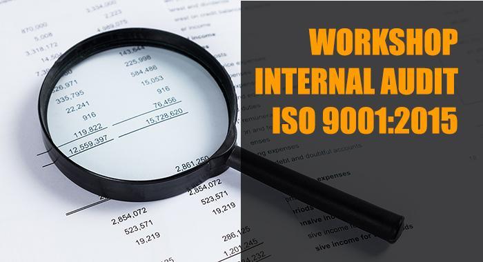 Workshop Basic Internal Audit ISO 9001:2015