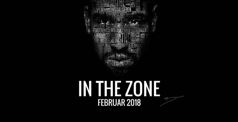 "FEBRUAR 2018 "" IN THE ZONE "" WORKSHOP MIT BEN"