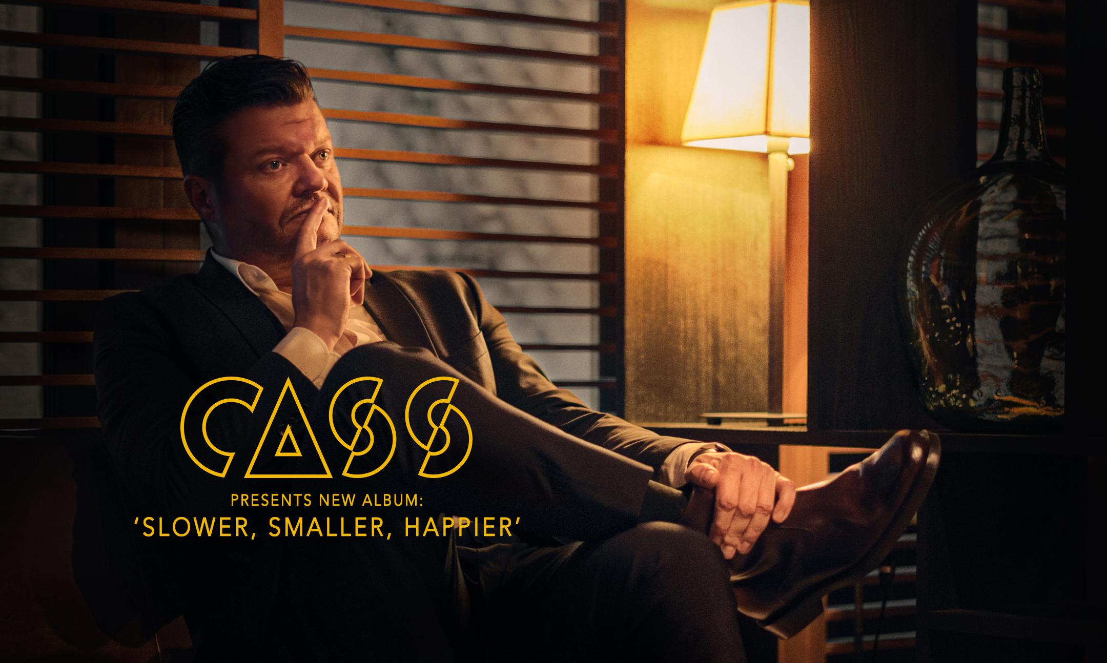 CASS - Slower, Smaller, Happier - Album Launc