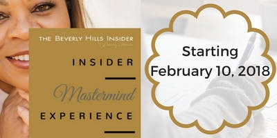 The Beverly Hills Insider Mastermind Experience - Starting Feb. 10, 2018