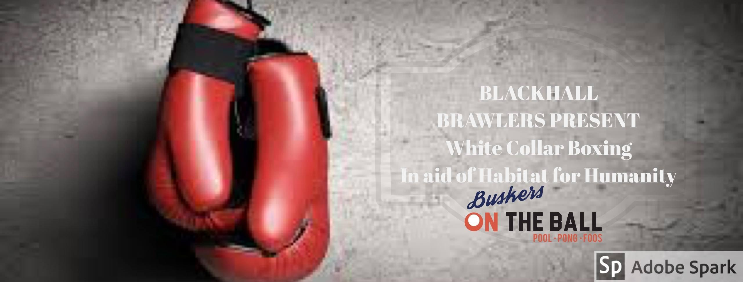 Blackhall Brawlers Present White Collar Boxing in aid of Habitat for Humanity