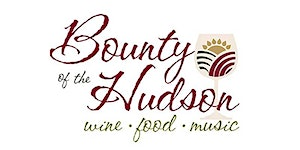 23rd Annual Bounty of the Hudson Wine & Food Festival