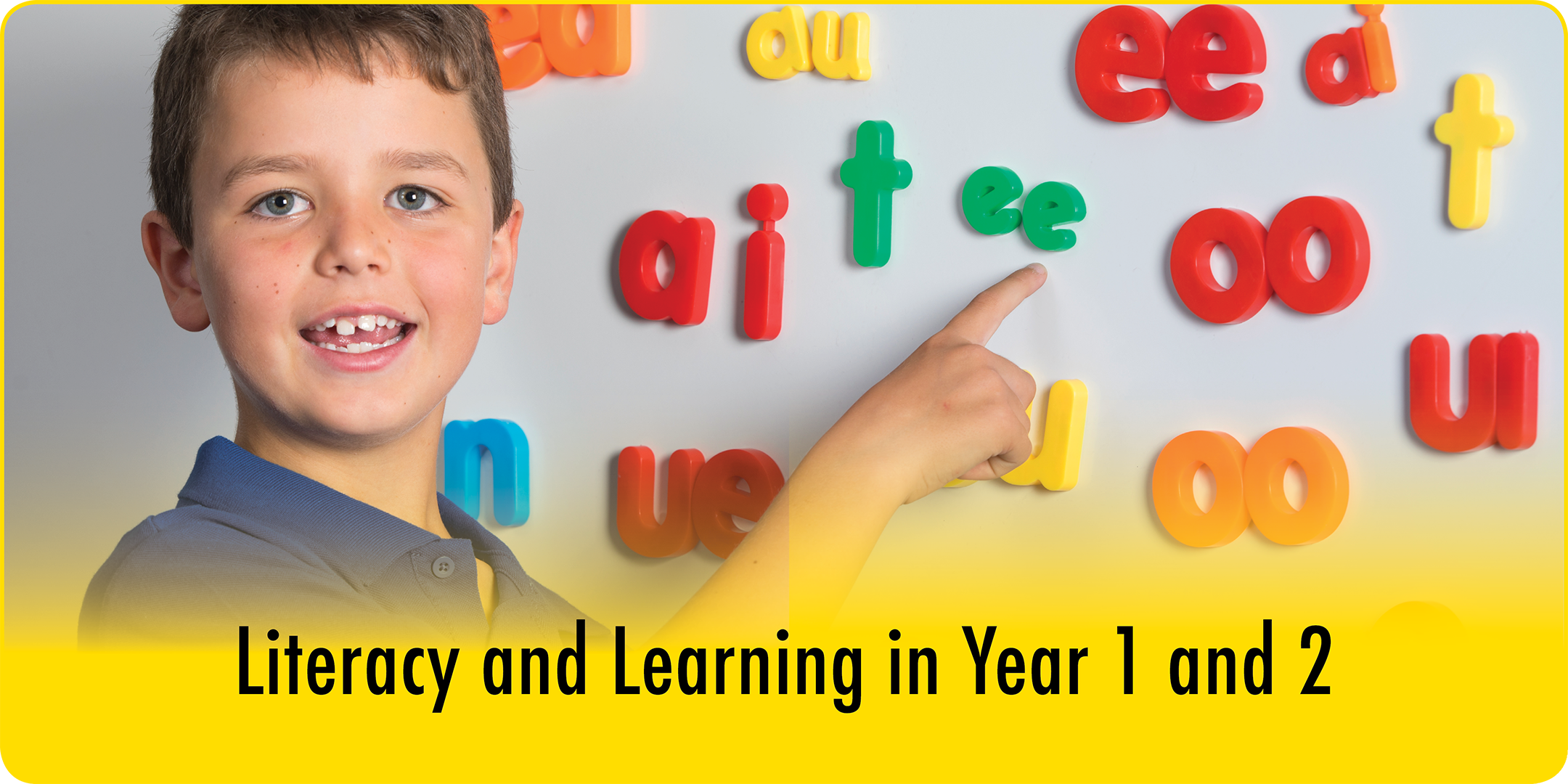 Literacy and Learning in Year 1 & 2 April 201