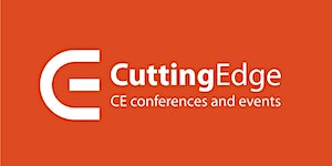26th Cutting Edge: CE conferences and events - August...
