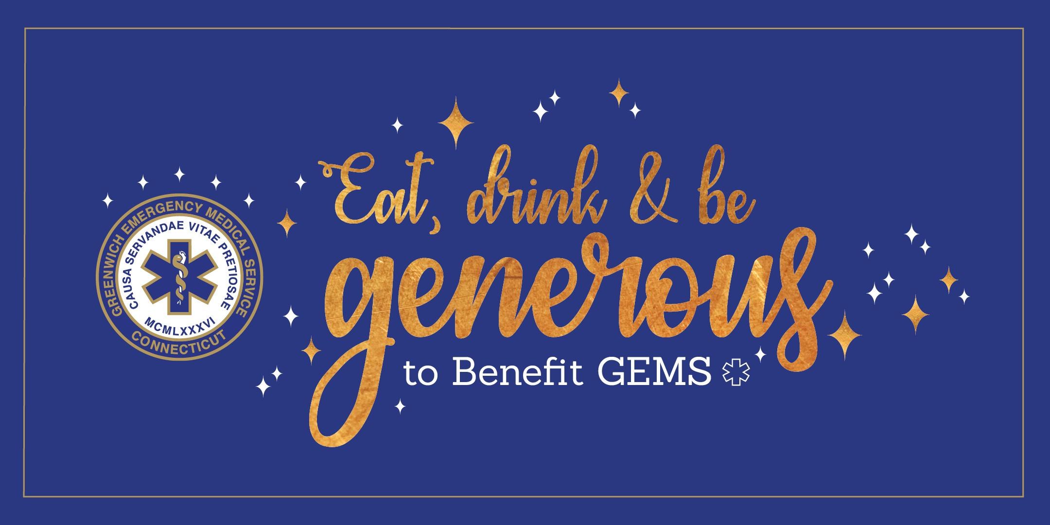 Eat, Drink & Be Generous for GEMS