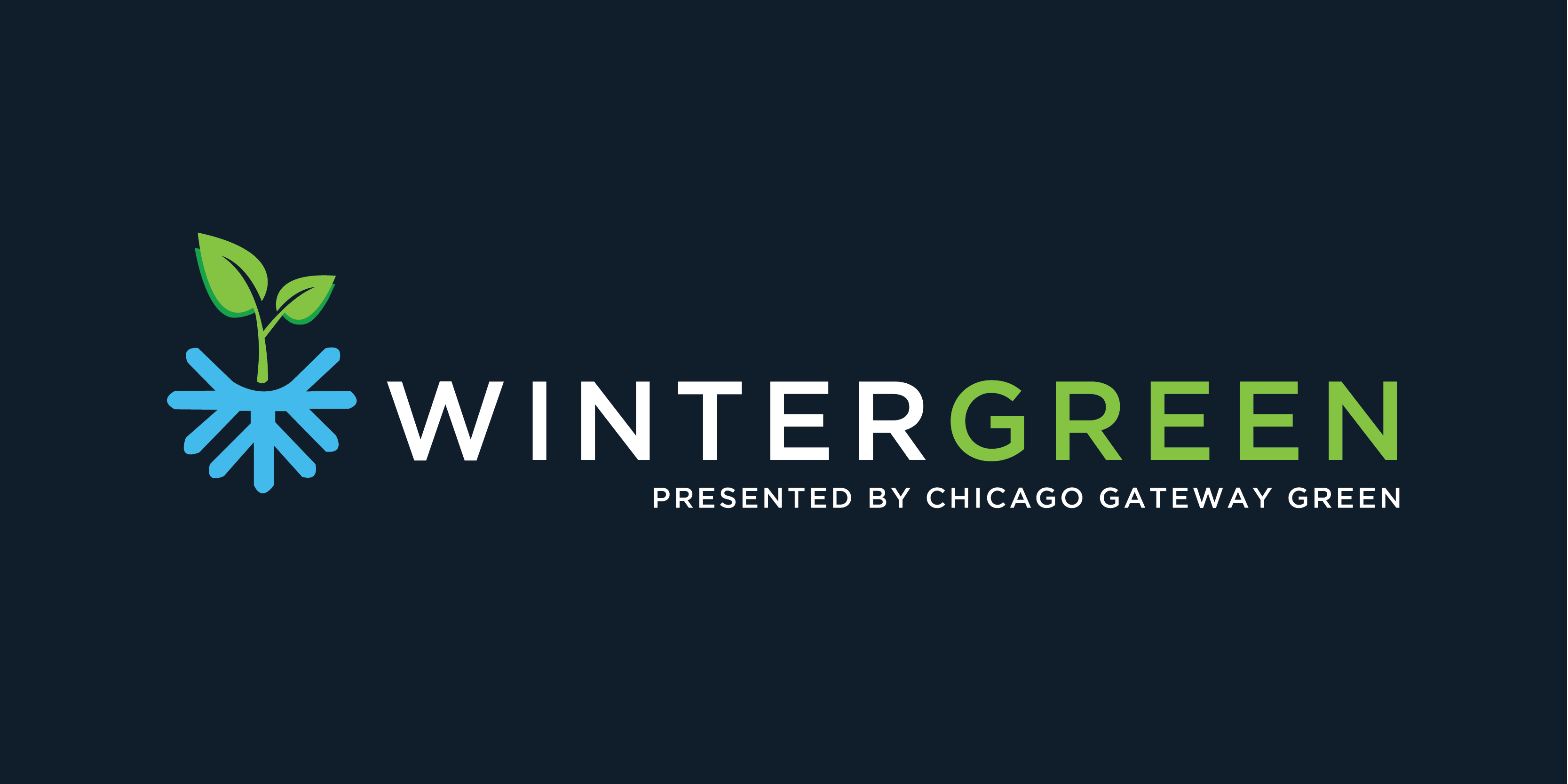 Chicago Gateway Green Presents: Wintergreen